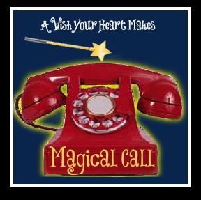 Magical Calls, www.aWishYourHeartMakes.com