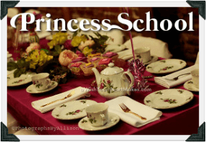 Princess School!